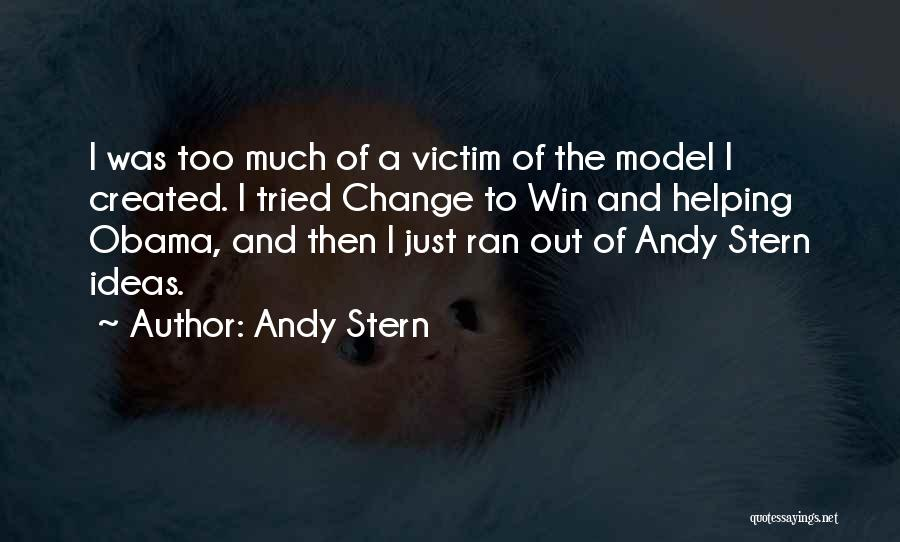 Ideas And Change Quotes By Andy Stern