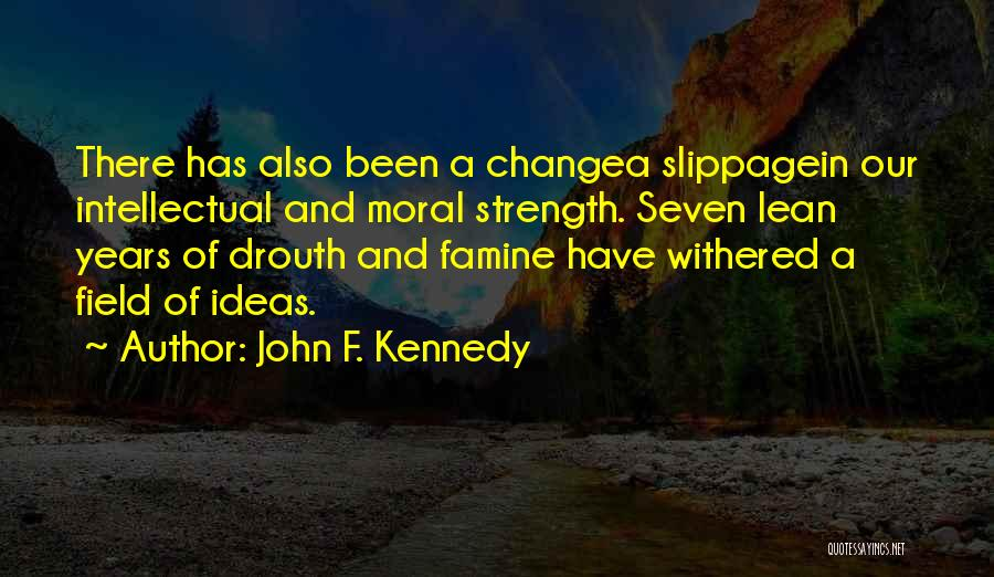 Ideas And Change Quotes By John F. Kennedy
