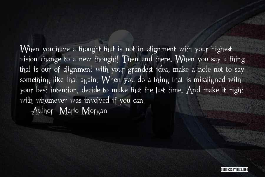 Ideas And Change Quotes By Marlo Morgan