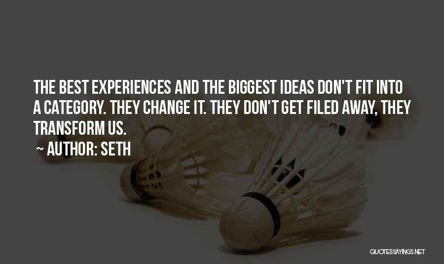 Ideas And Change Quotes By Seth