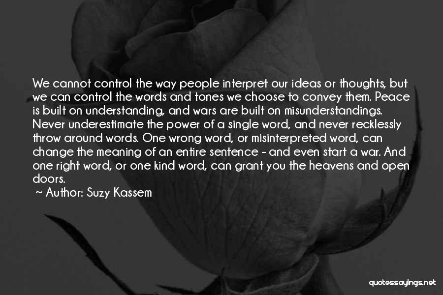 Ideas And Change Quotes By Suzy Kassem