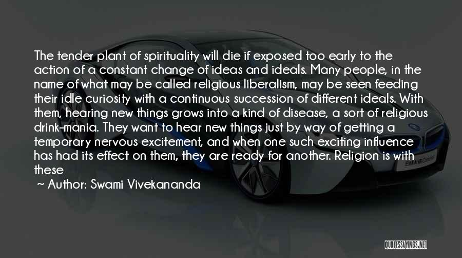 Ideas And Change Quotes By Swami Vivekananda