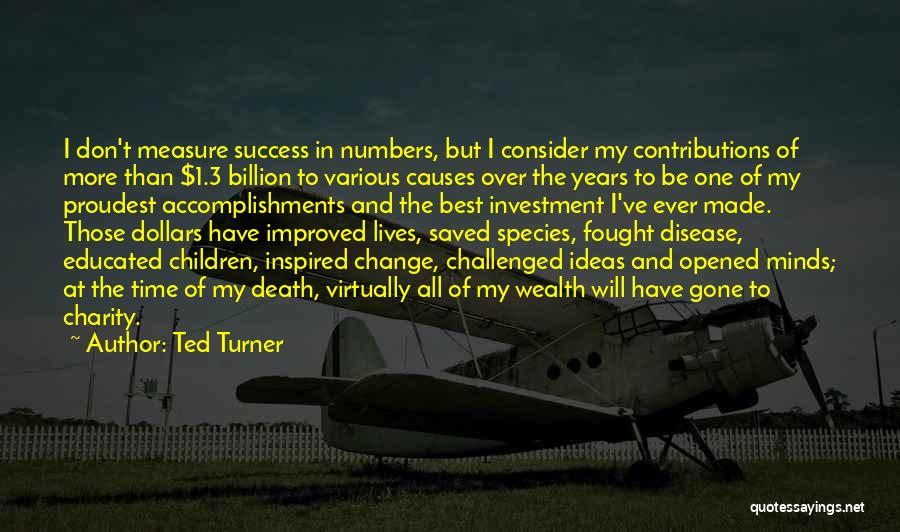 Ideas And Change Quotes By Ted Turner