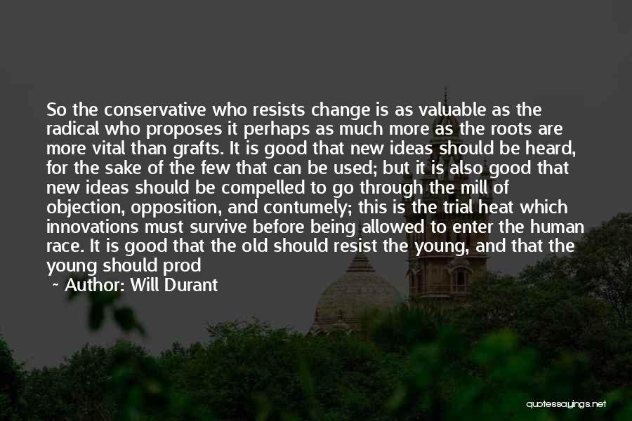 Ideas And Change Quotes By Will Durant