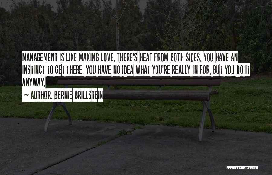 Ideas For Love Quotes By Bernie Brillstein