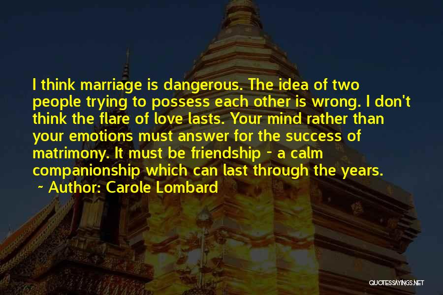 Ideas For Love Quotes By Carole Lombard