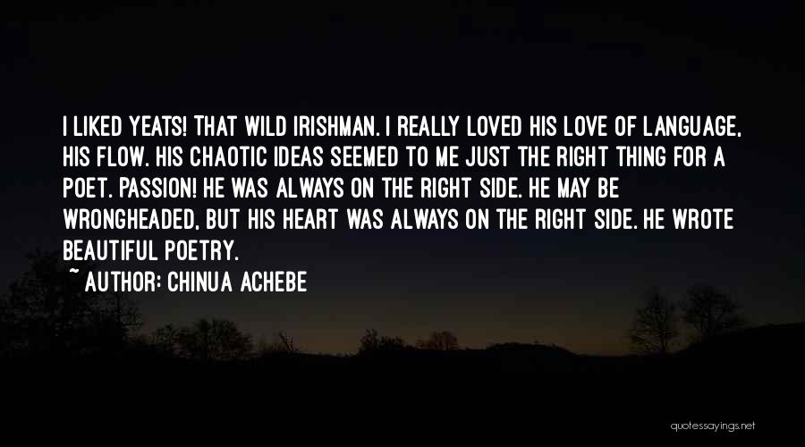 Ideas For Love Quotes By Chinua Achebe