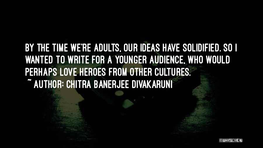 Ideas For Love Quotes By Chitra Banerjee Divakaruni