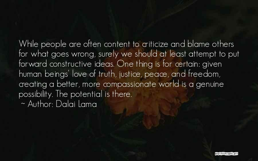 Ideas For Love Quotes By Dalai Lama