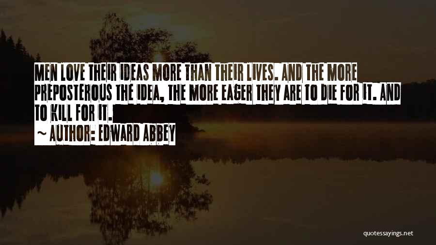 Ideas For Love Quotes By Edward Abbey