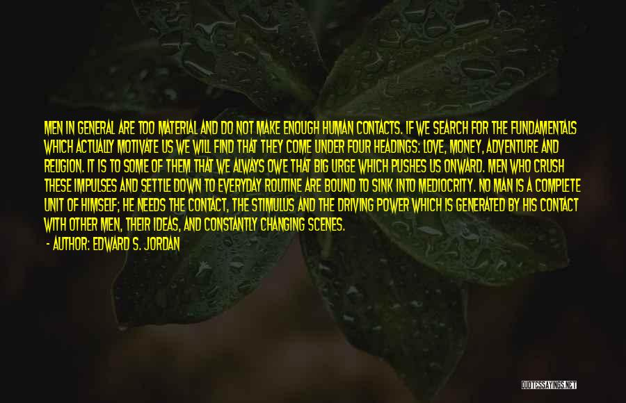 Ideas For Love Quotes By Edward S. Jordan