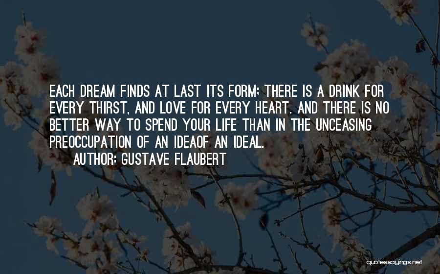 Ideas For Love Quotes By Gustave Flaubert