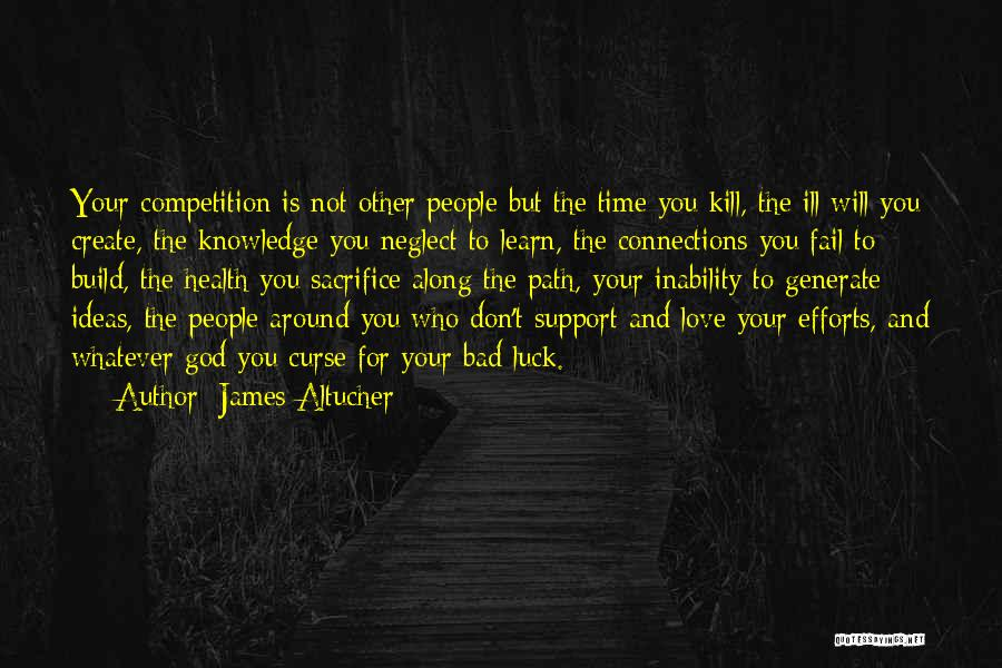 Ideas For Love Quotes By James Altucher