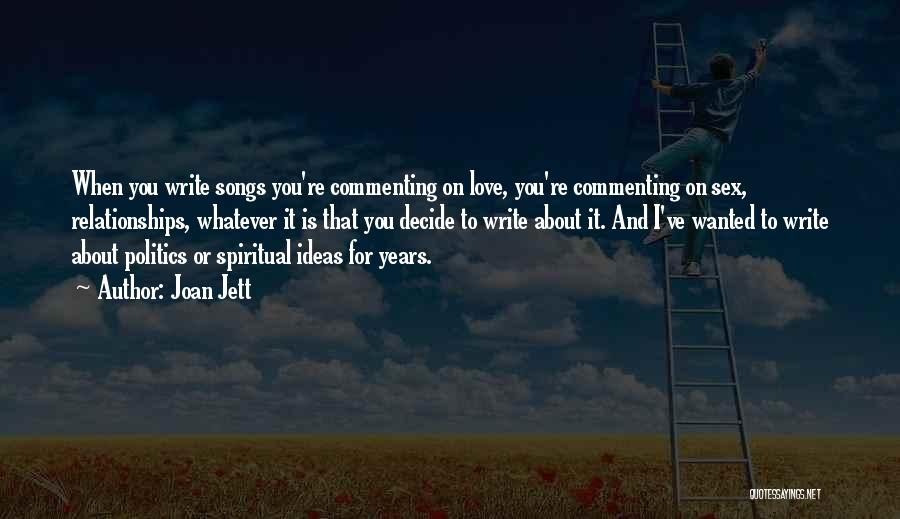 Ideas For Love Quotes By Joan Jett