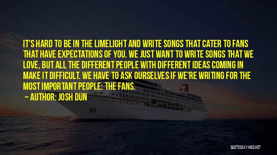 Ideas For Love Quotes By Josh Dun