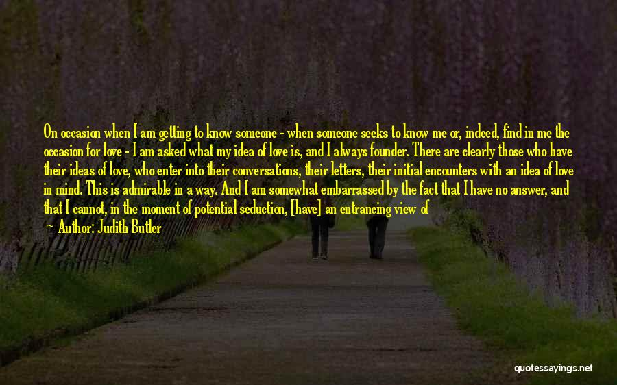 Ideas For Love Quotes By Judith Butler
