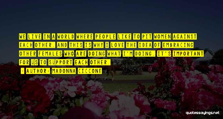 Ideas For Love Quotes By Madonna Ciccone