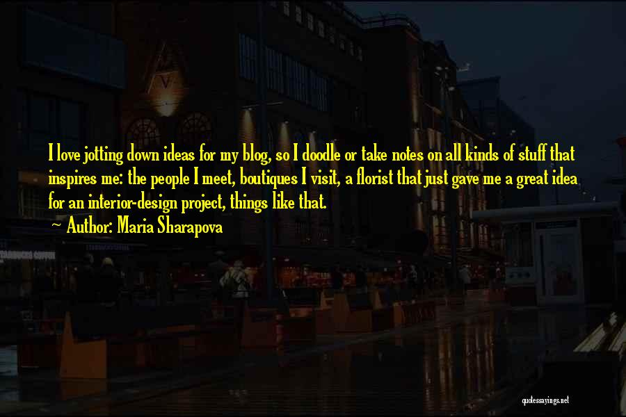 Ideas For Love Quotes By Maria Sharapova