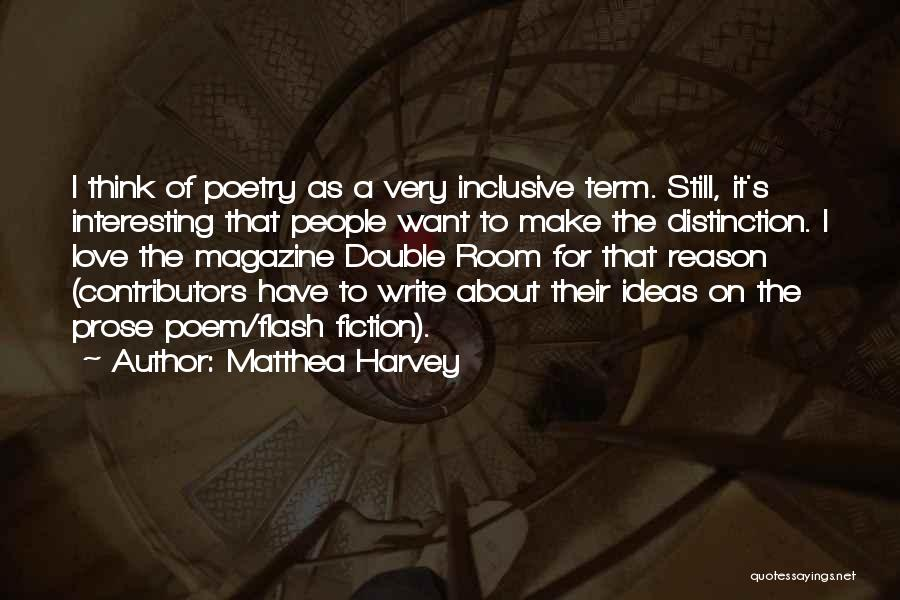 Ideas For Love Quotes By Matthea Harvey