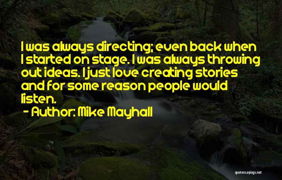 Ideas For Love Quotes By Mike Mayhall