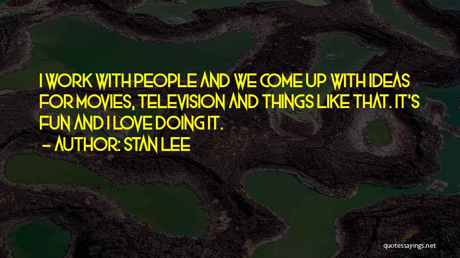 Ideas For Love Quotes By Stan Lee