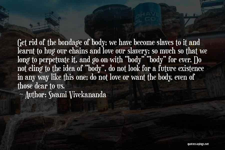 Ideas For Love Quotes By Swami Vivekananda