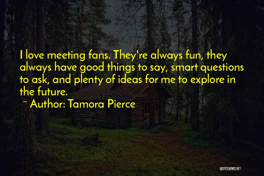 Ideas For Love Quotes By Tamora Pierce