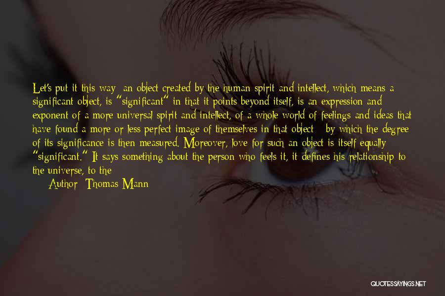Ideas For Love Quotes By Thomas Mann