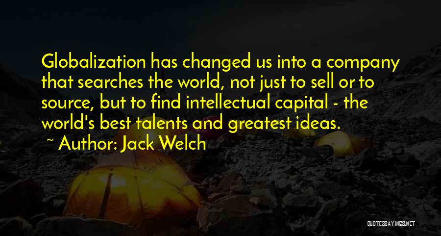 Ideas That Changed The World Quotes By Jack Welch