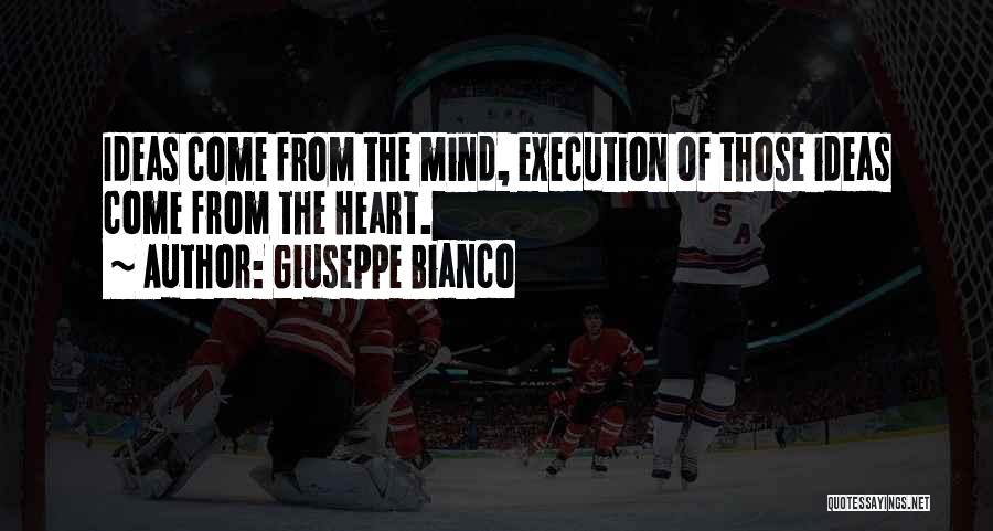 Ideas Vs Execution Quotes By Giuseppe Bianco