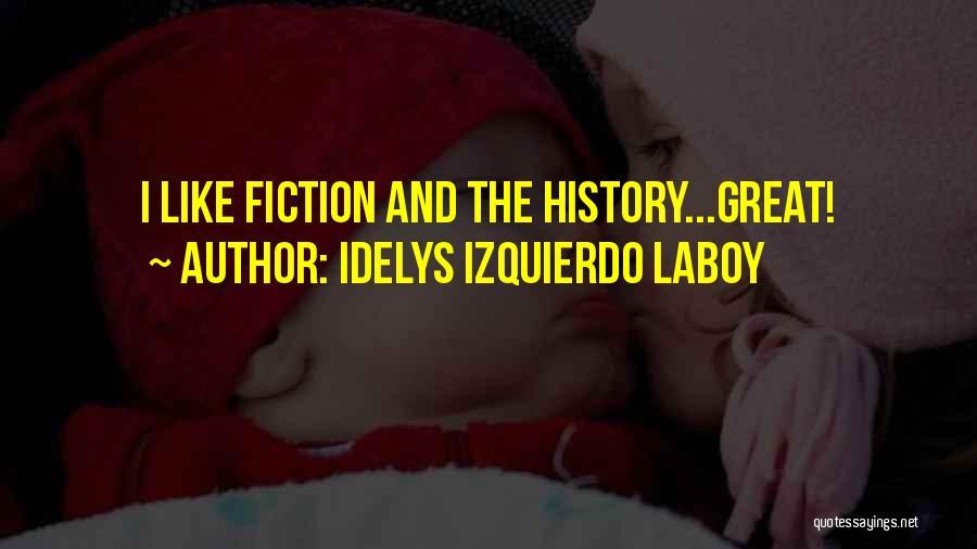 Idelys Izquierdo Laboy Quotes 1248813