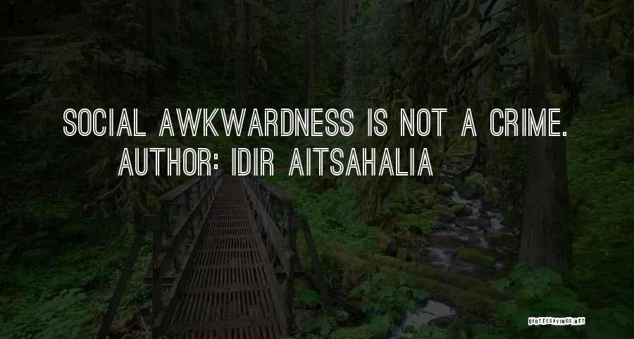 Idir Aitsahalia Quotes 1294863