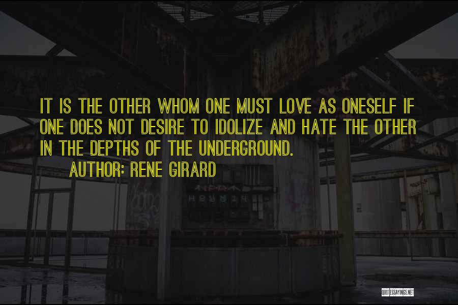 Idolize Yourself Quotes By Rene Girard
