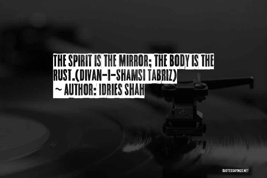 Idries Shah Quotes 1091644