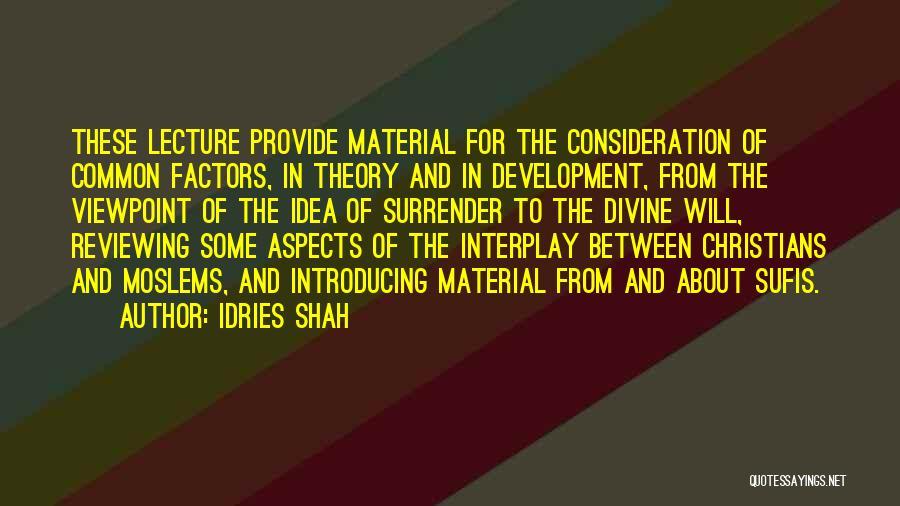 Idries Shah Quotes 1136683