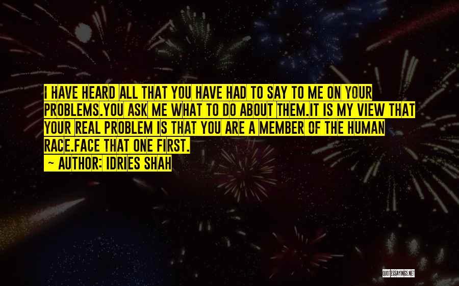 Idries Shah Quotes 1189437