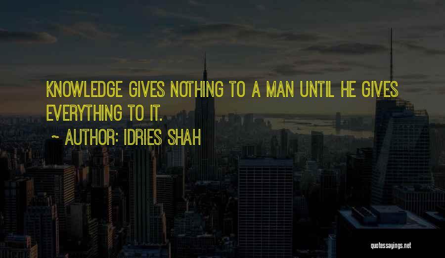 Idries Shah Quotes 1241563