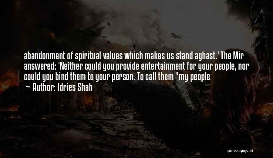 Idries Shah Quotes 1274084