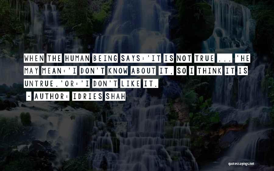 Idries Shah Quotes 1373744