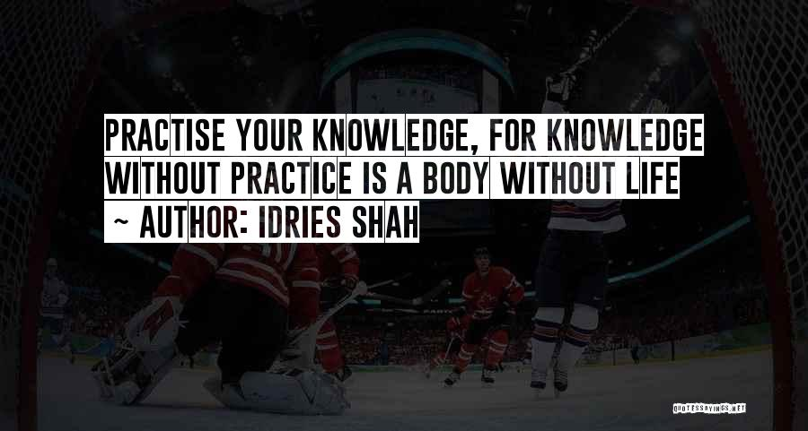Idries Shah Quotes 1421958