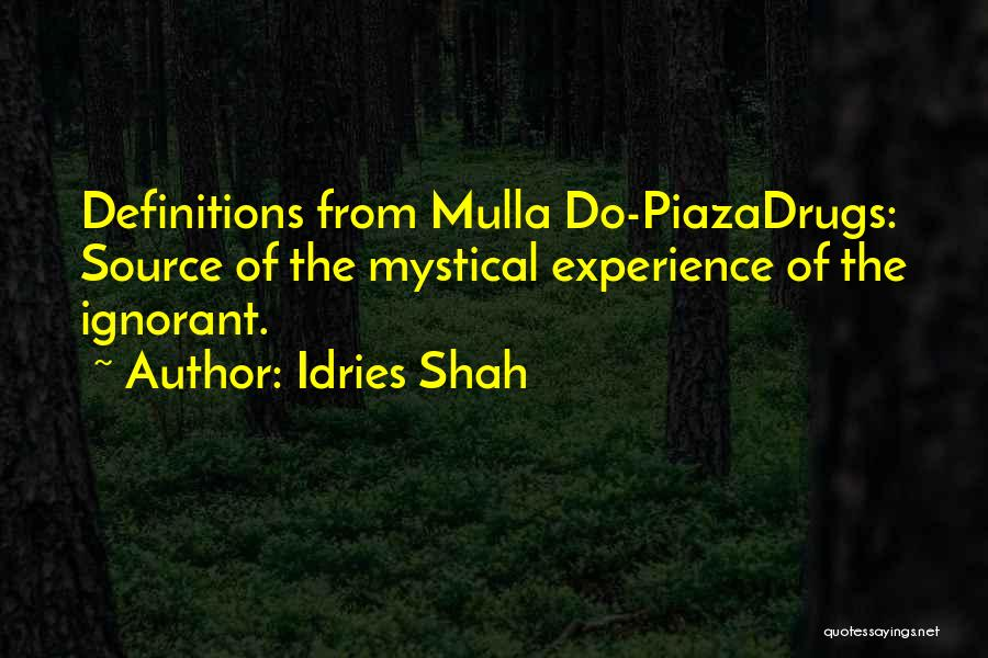 Idries Shah Quotes 158603