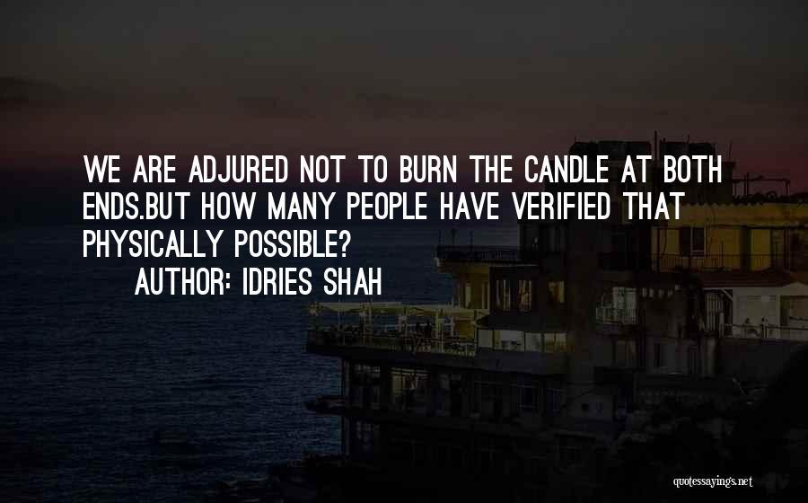 Idries Shah Quotes 1599084