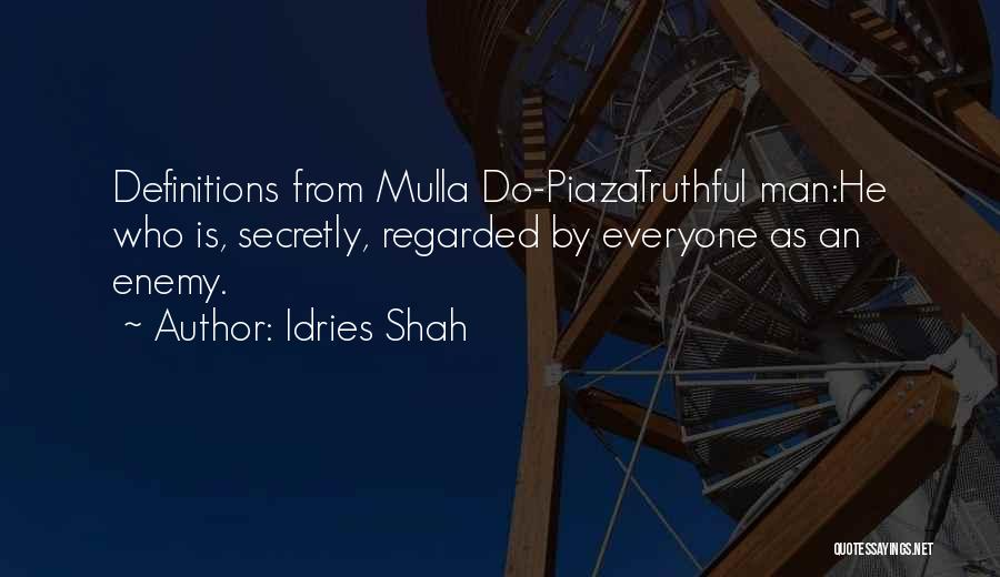 Idries Shah Quotes 1617546
