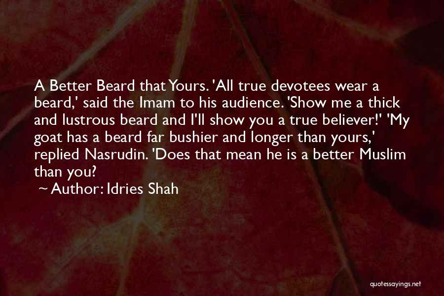 Idries Shah Quotes 1730500