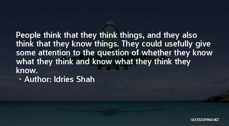 Idries Shah Quotes 1781252