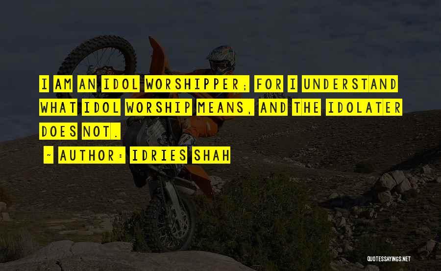 Idries Shah Quotes 1786395