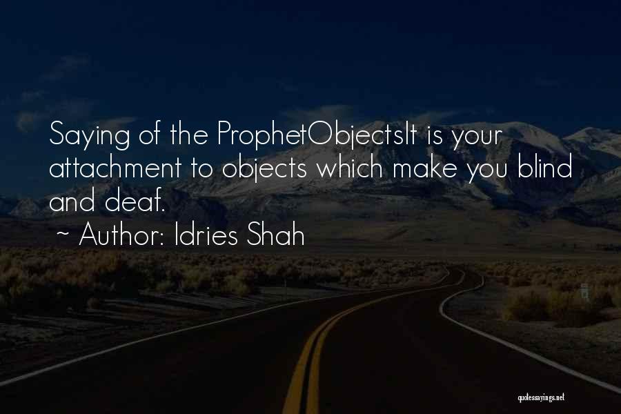 Idries Shah Quotes 1824970