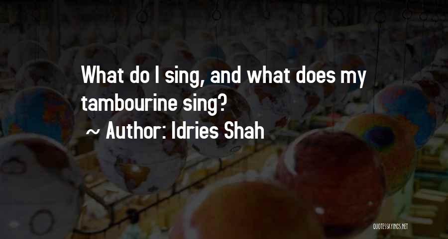 Idries Shah Quotes 2038546