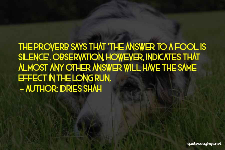 Idries Shah Quotes 2042285