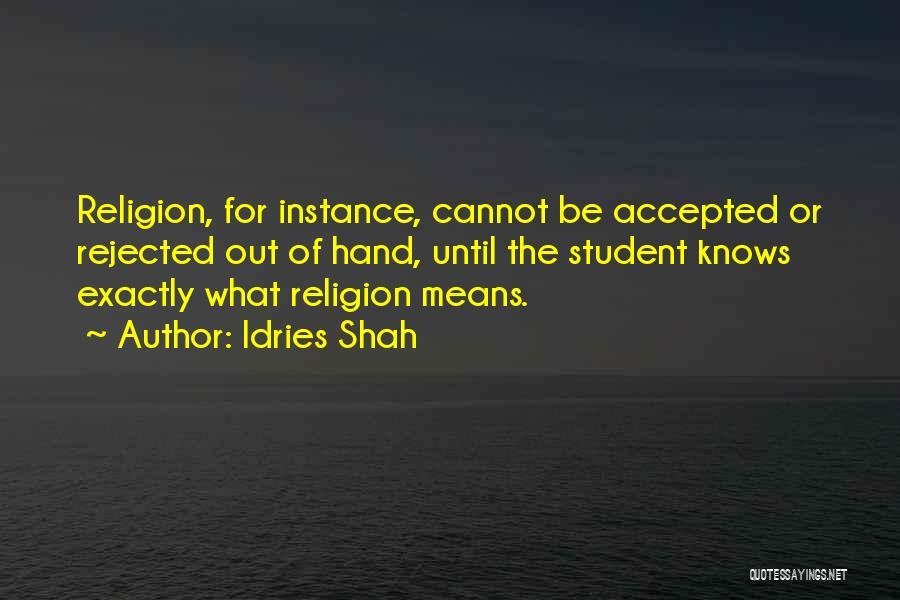 Idries Shah Quotes 2096387